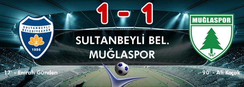 Sultanbeyli Belediyespor 1-1 Muğlaspor