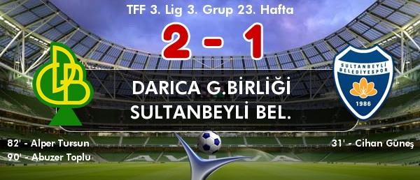 Darıca Gençlerbirliği 2-1 Sultanbeyli Belediyespor