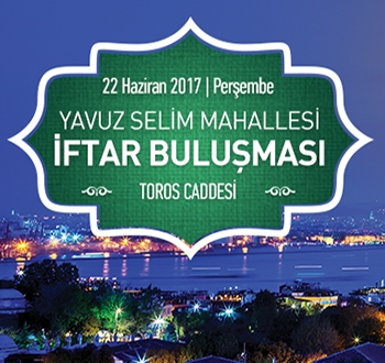 Yavuz Selim Mahallesi İftar Programı