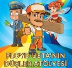 Floyd Usta'nın Düşler Atölyesi – Çocuk Tiyatrosu
