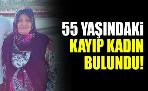 55 Yaşındaki Kayıp Kadın Bulundu